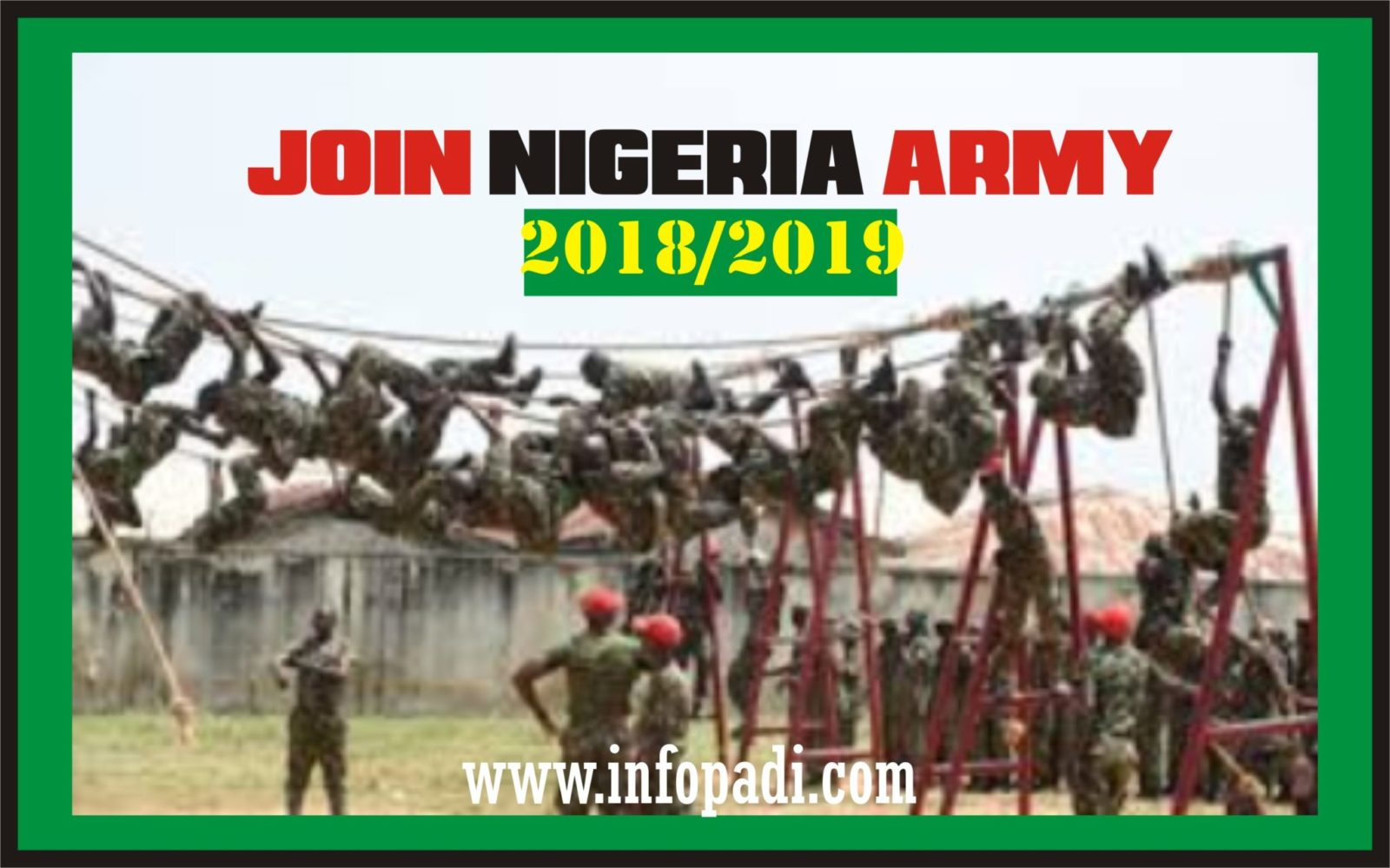 Join Nigerian Army- Apply for the 2018 Nigerian Army Recruitment- Full details to properly apply and get selected