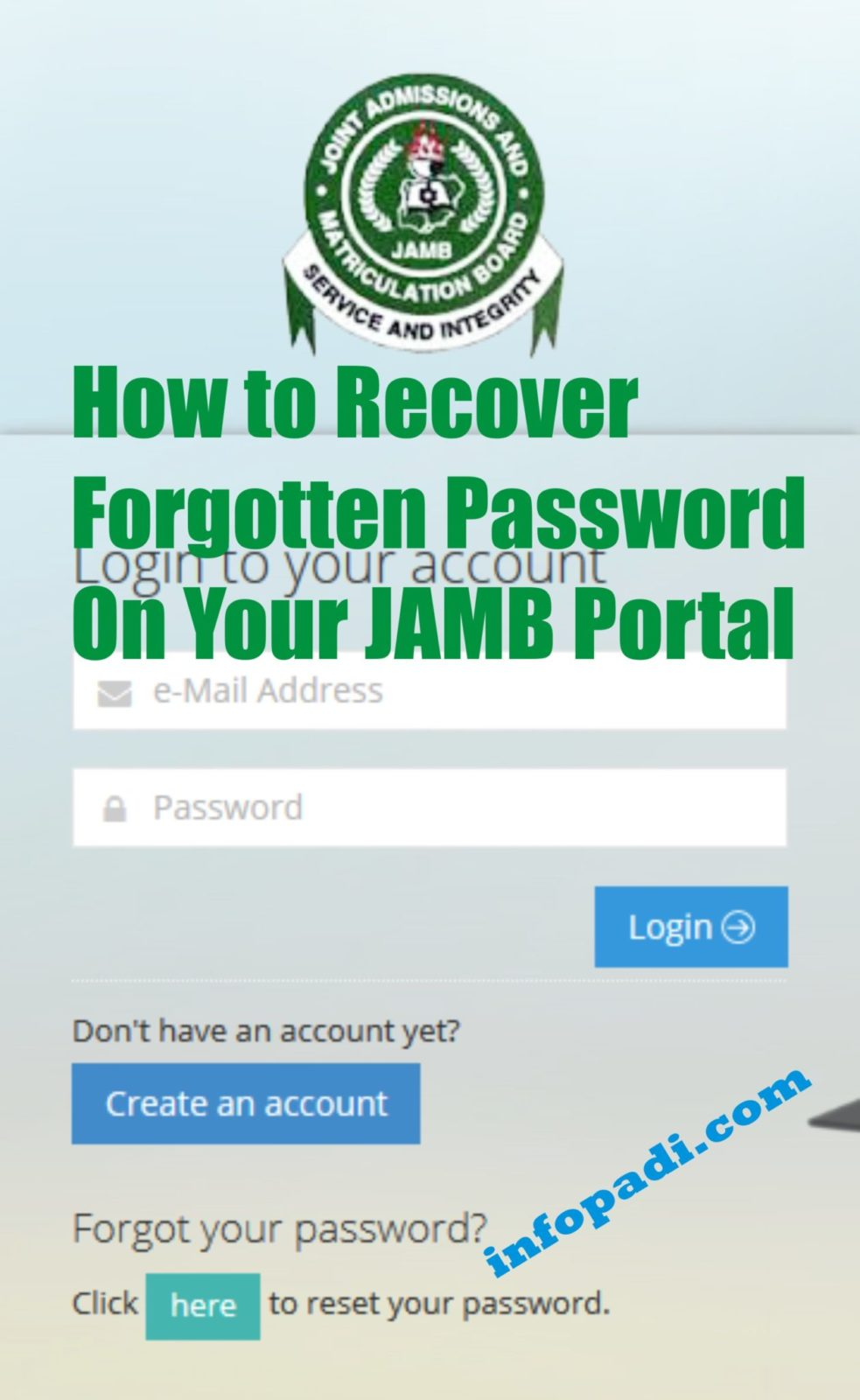 JAMB PORTAL- How to recover your forgotten email and password on JAMB CAPS Portal
