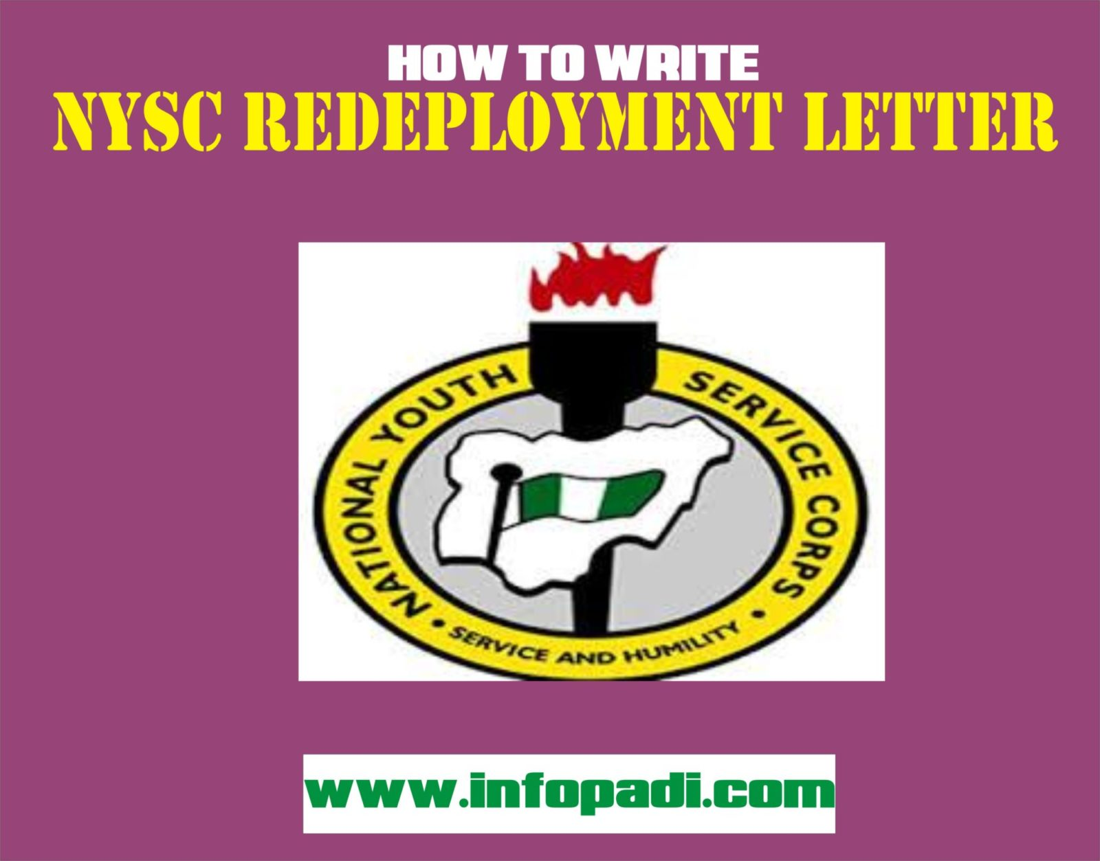 NYSC Redeployment Letter Format 2020- The easiest way to get your redeployment request approved