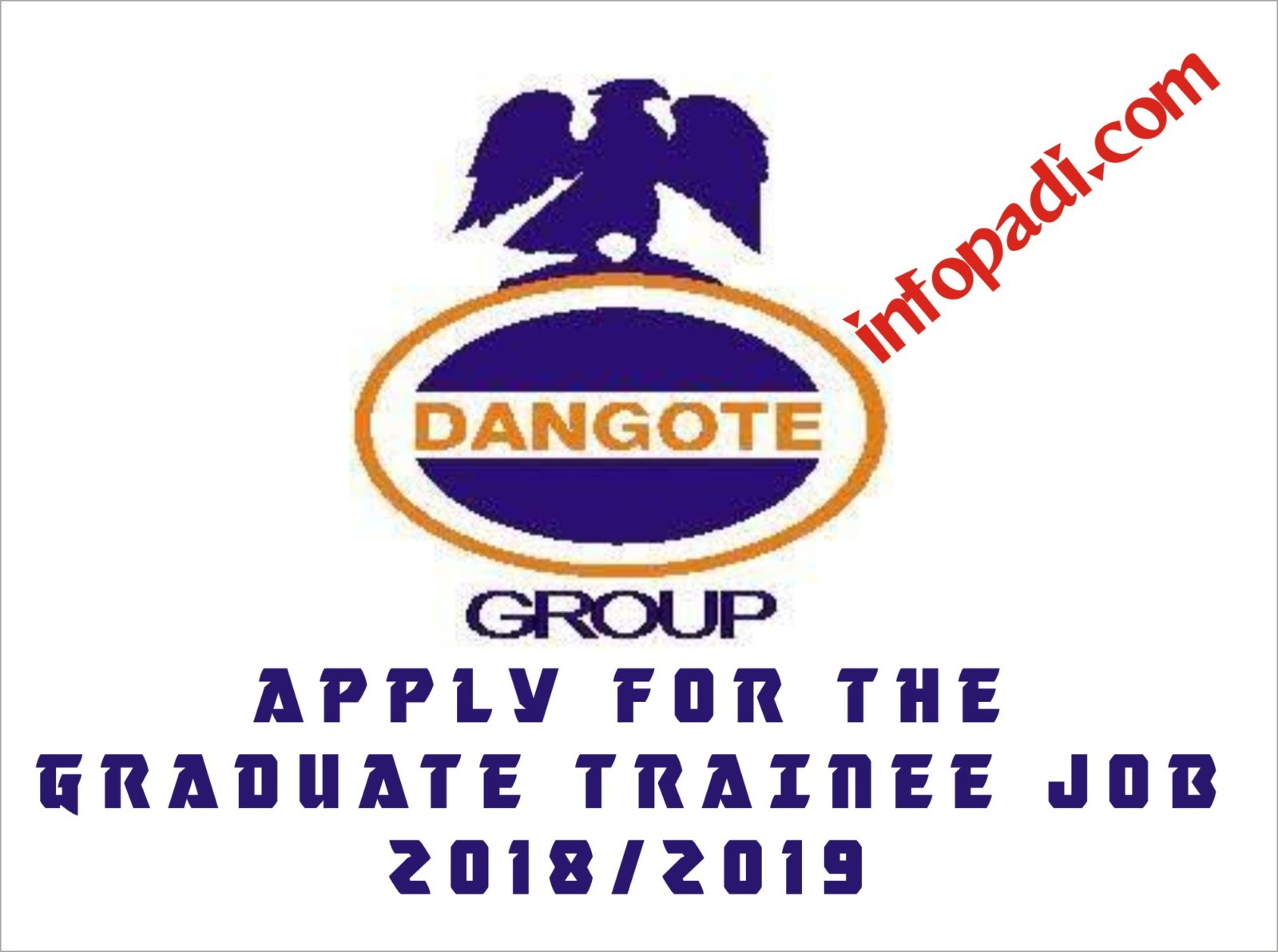 Dangote Refinery Fresh Graduate Trainee Jobs 2018- How to apply and be successful in the career