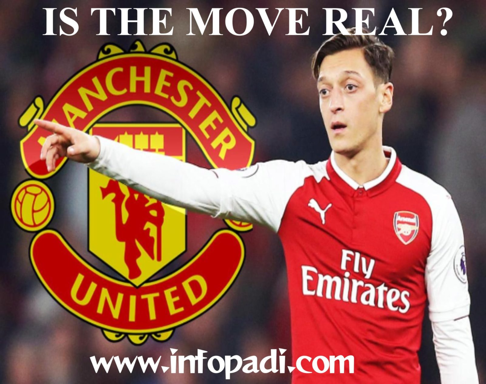 Ozil United Move- ₤35m OR FREE, OZIL WILL BE A MAJOR COUP FOR MAN UNITED