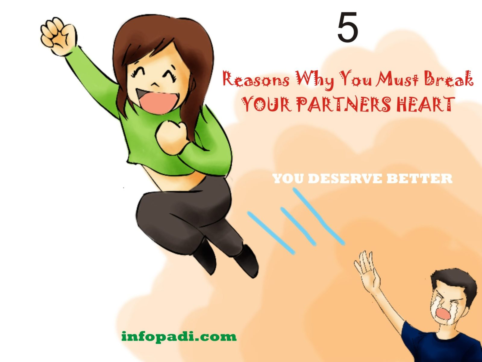 Five Reasons Why You Must Quit Your Relationship for a Better Life- You deserve better
