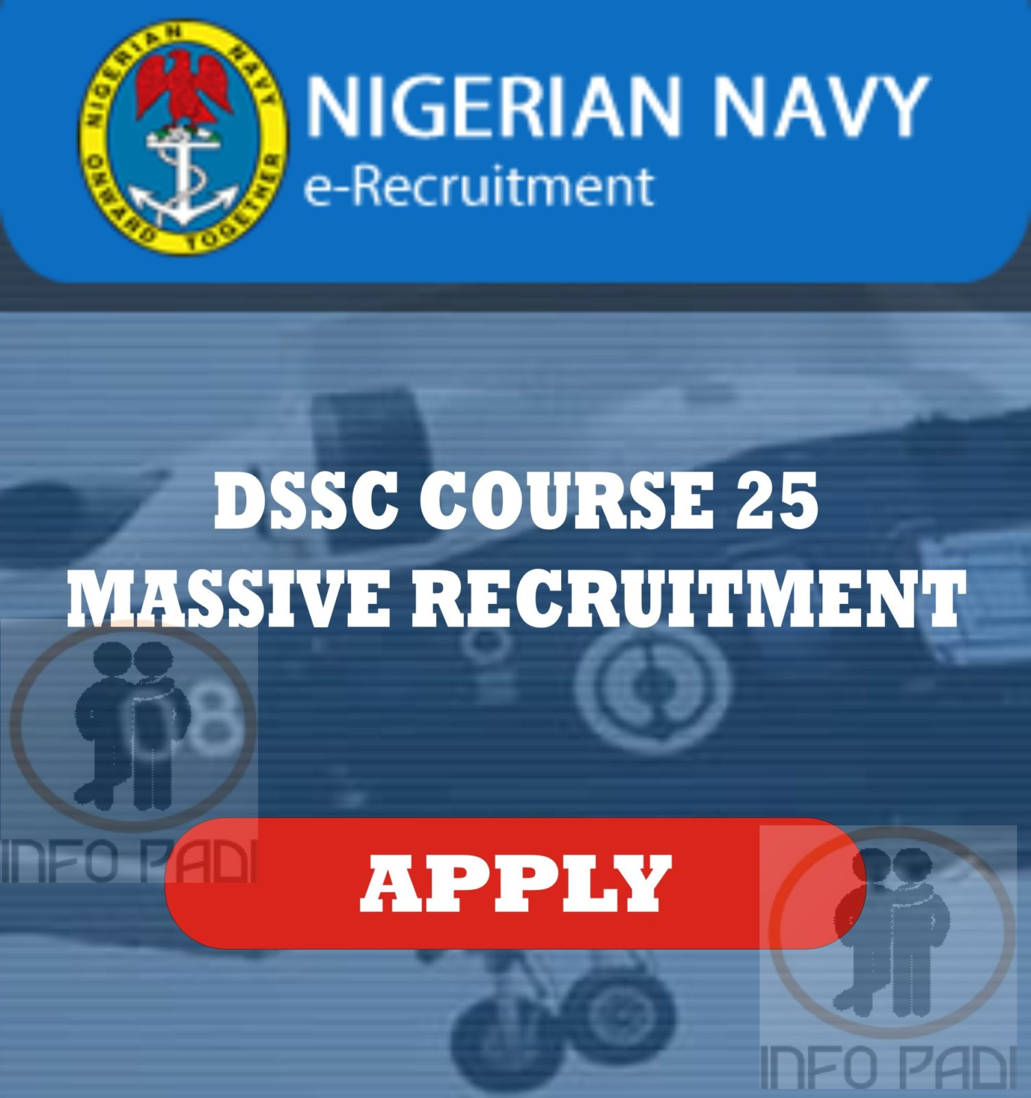 Nigerian Navy DSSC Course 25 Recruitment for Consultants 2018- Apply Here