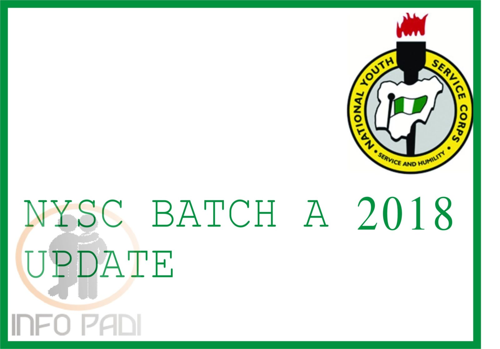 NYSC 2019 Batch A Stream 1 and Stream 2 important update- www.nysc.gov.ng