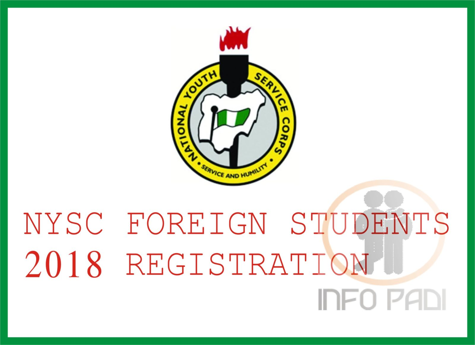 NYSC 2019/2020 requirement and registration process for foreign trained graduates- www.nysc.gov.ng