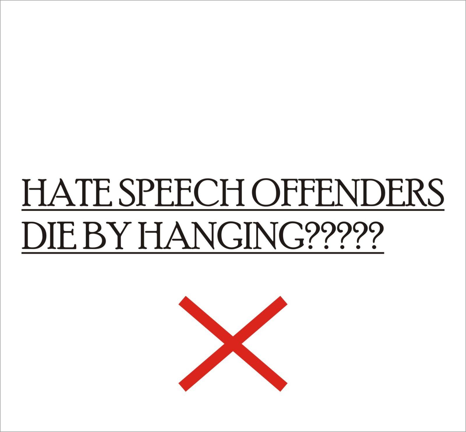HATE SPEECH- Everyone caught making hate speech will die by hanging- Senate's new bill