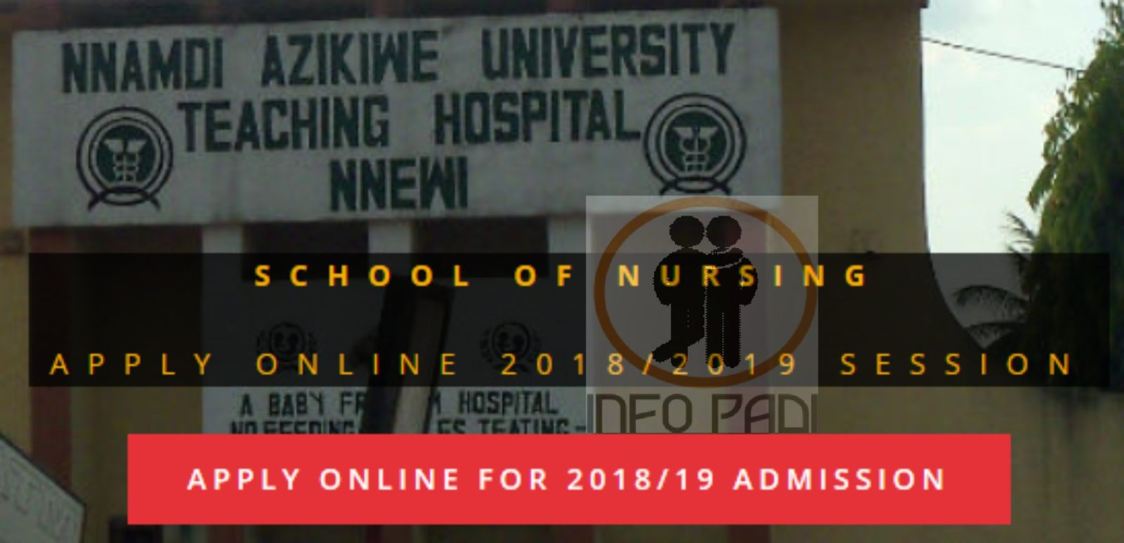 Nnamdi Azikiwe Teaching Hospital- Apply for Admission into NAUTH School of Nursing 2018