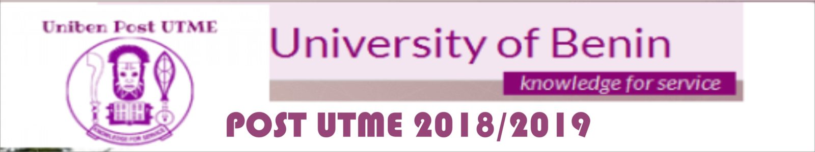 UNIBEN Post-UTME 2019/2020 Screening Form- view cut-off mark – How to apply