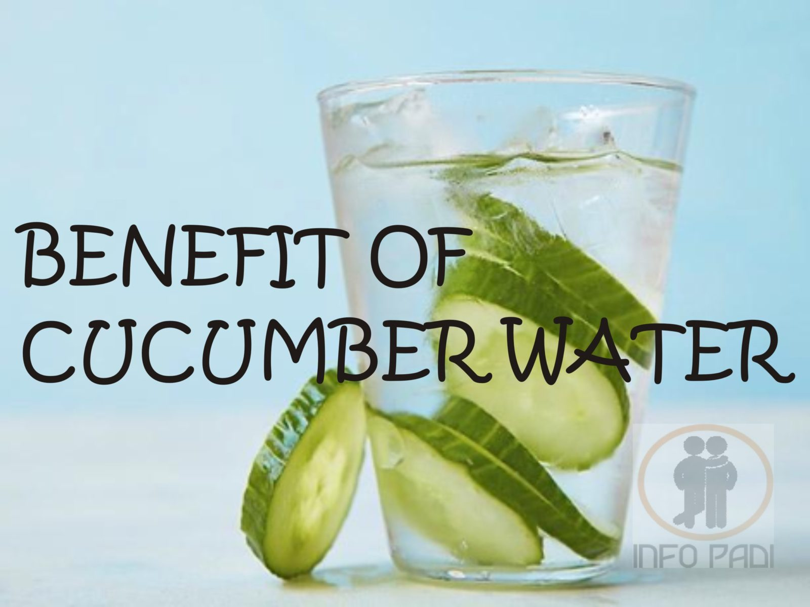 HEALTH TIPS- Benefit of Cucumber Water- Reasons why you must take cucumber EVERY DAY