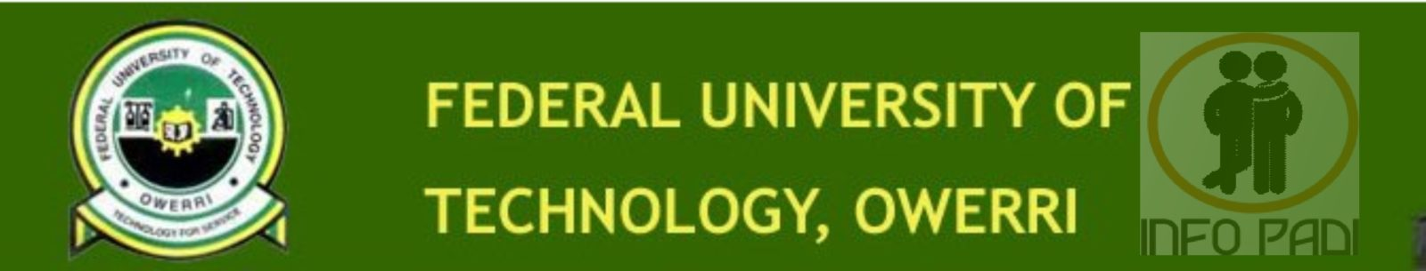 Federal University Of Technology Owerri (FUTO) Post-UTME 2018/2019 Screening Exercise/ Form