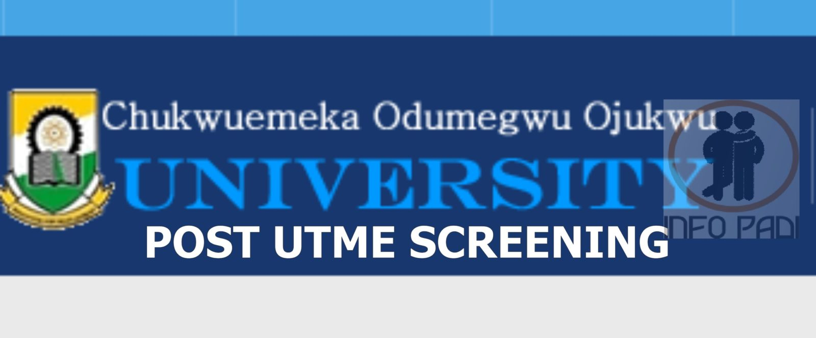 COOU (ANSU) Post-UTME 2019/2020 Admission Screening Exercise Form- Anambra State University