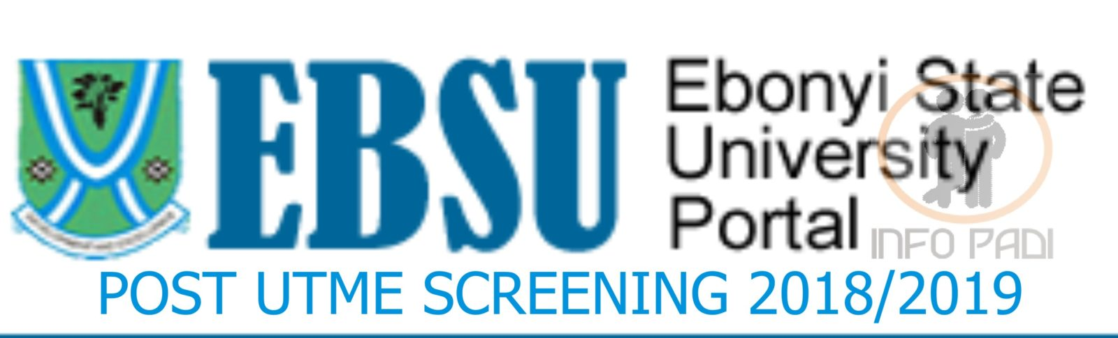 Ebonyi State University (EBSU) Post UTME 2019/2020 Form- View cut-off mark for all departments
