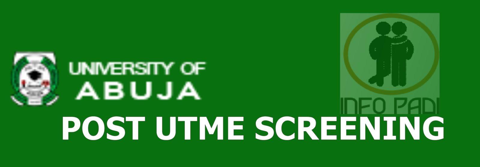 UNIVERSITY OF ABUJA (UNIABJ) Post UTME 2018/2019 Screening Form