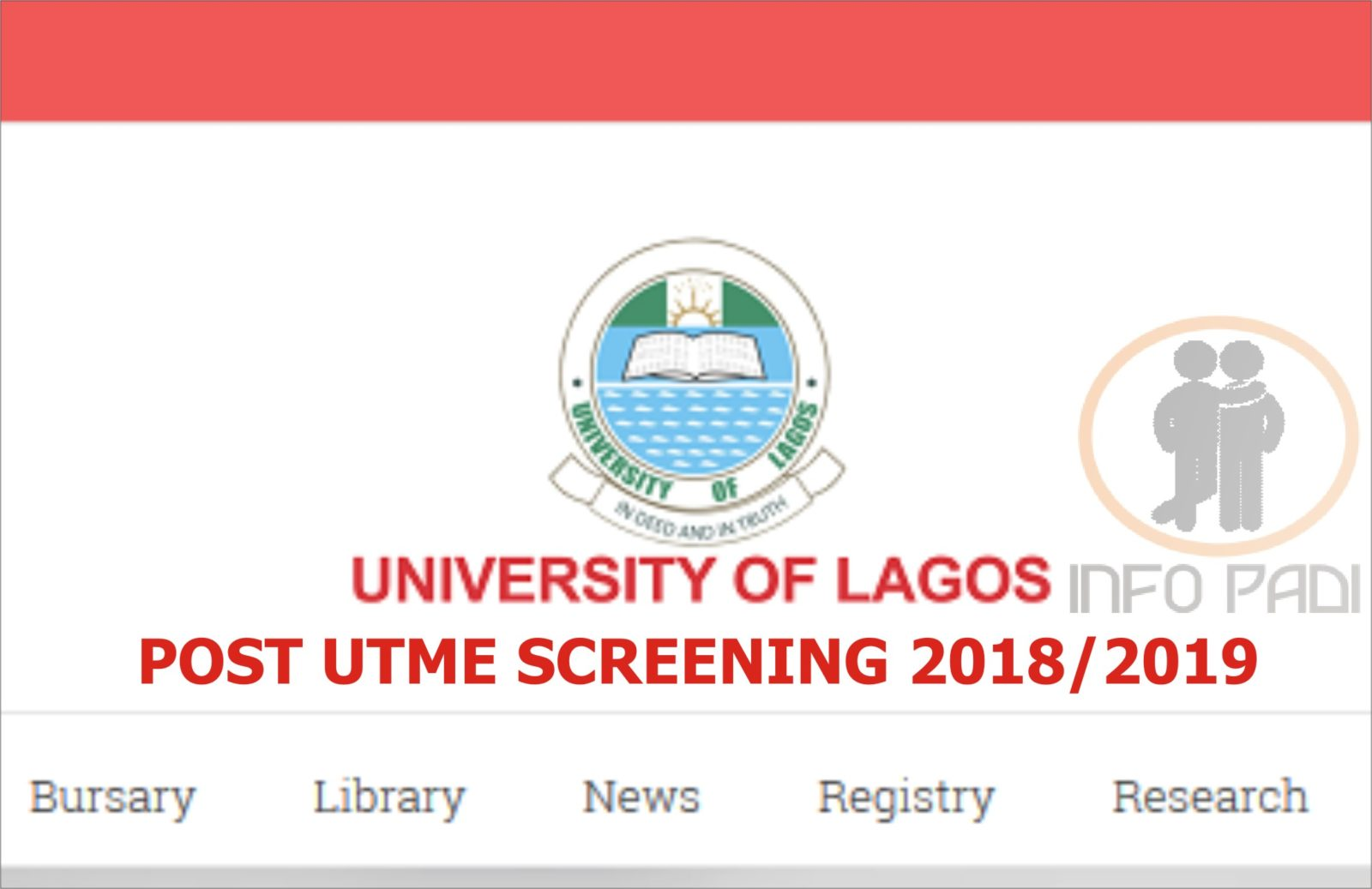 UNILAG Post UTME 2018/2019 Screening Exercise- Application Form Here