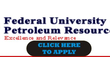 Federal University of Petroleum Resources (FUPRE) Recruitment 2018- NON-TEACHING VACANCIES- Apply
