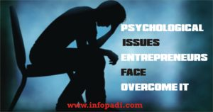 Psychological Issues Nigerian Entrepreneurs Face and Ways to Overcome It