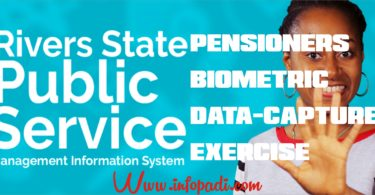 Rivers State Pensioners Biometric Data Capture Exercise 2019- Apply/Register